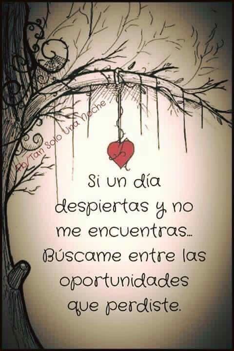 El Amor Perdido Frases Frases Love Y Quotes