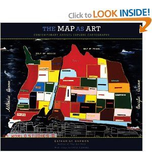 The map as art contemporary artists explore cartography katharine the map as art contemporary artists explore cartography katharine harmon gayle clemans gumiabroncs Image collections