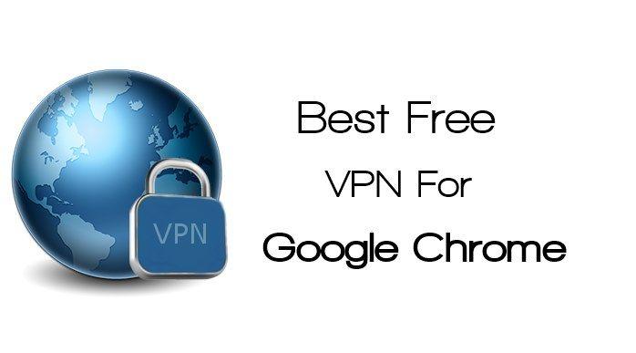 4e8f418c4569b726f5d7132f2a11bb32 - Top 10 Free Vpn For Chrome