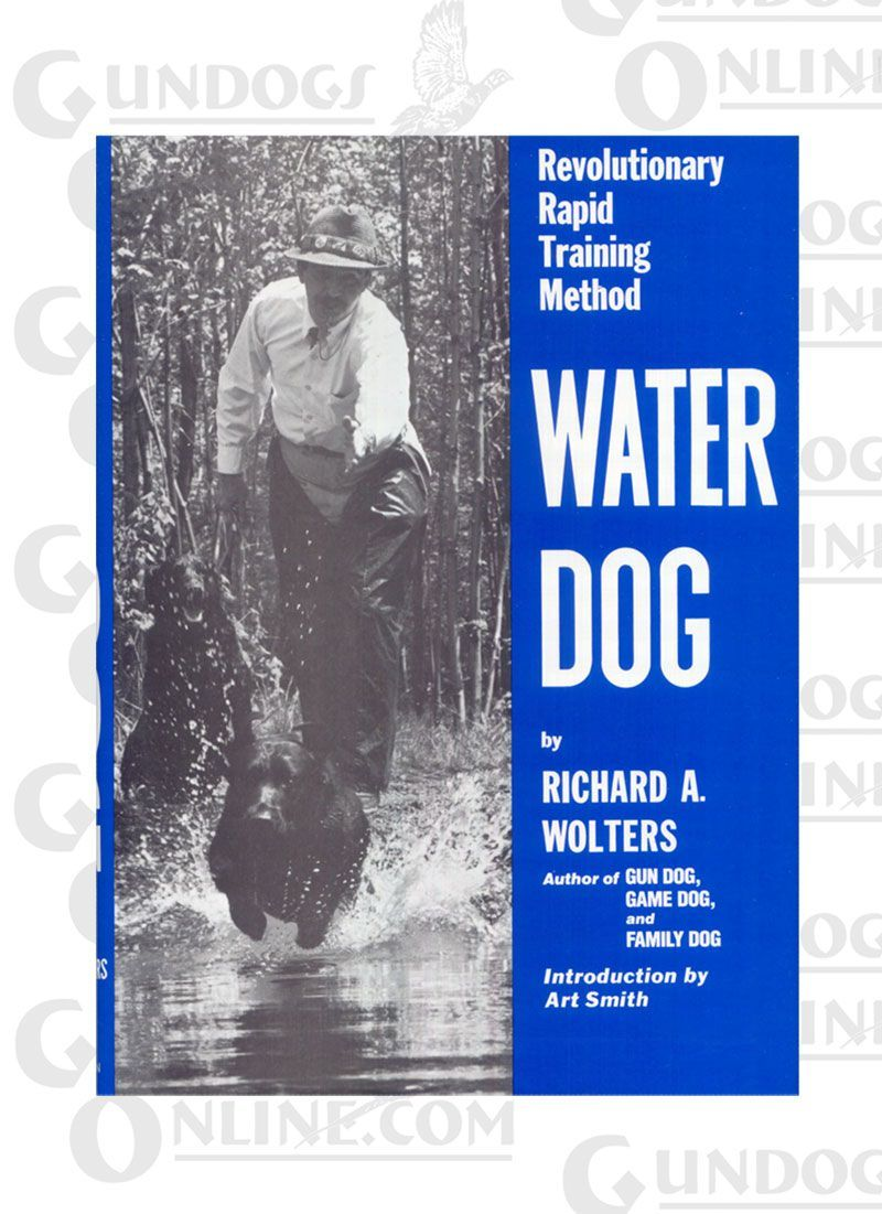 Water Dog Book Training Waterfowl Dogs Dog Books Water Dog