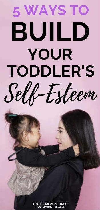 5 Ways to Build Your Toddler's Self-Esteem | How to encourage your frustrated toddler, how to help your toddler's self esteem, overcoming the can't do it myself attitude    everymomneeds #parentingadvice #momadvice #fosterparenting #parentingtoddlers #gentleparenting #toddlerbehavior #toddlerdiscipline #parents