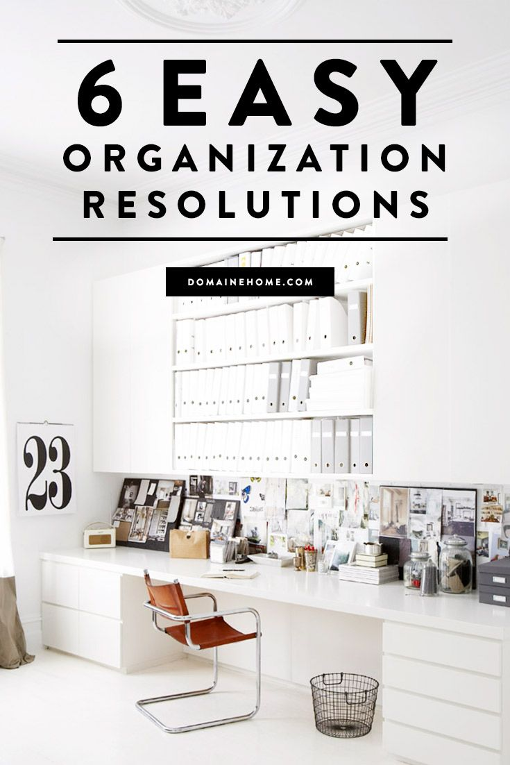 Great 6 Easy Resolutions For Your Most Organized Year Ever