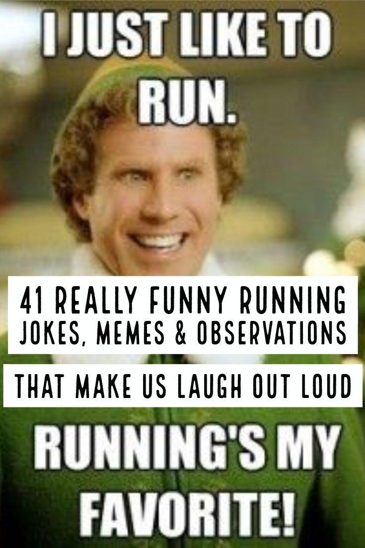 41 Really Funny Running Jokes Memes Observations Train For A 5k Com Running Humor Running Jokes Running Quotes Funny
