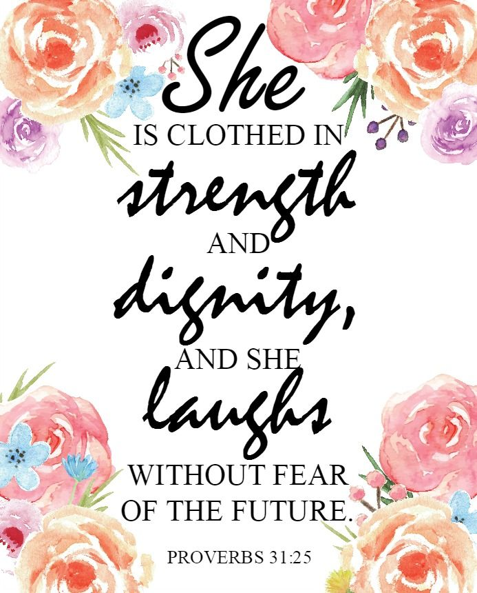 She Laughs Without Fear Of The Future: Proverbs 31 25, Proverbs And Strength