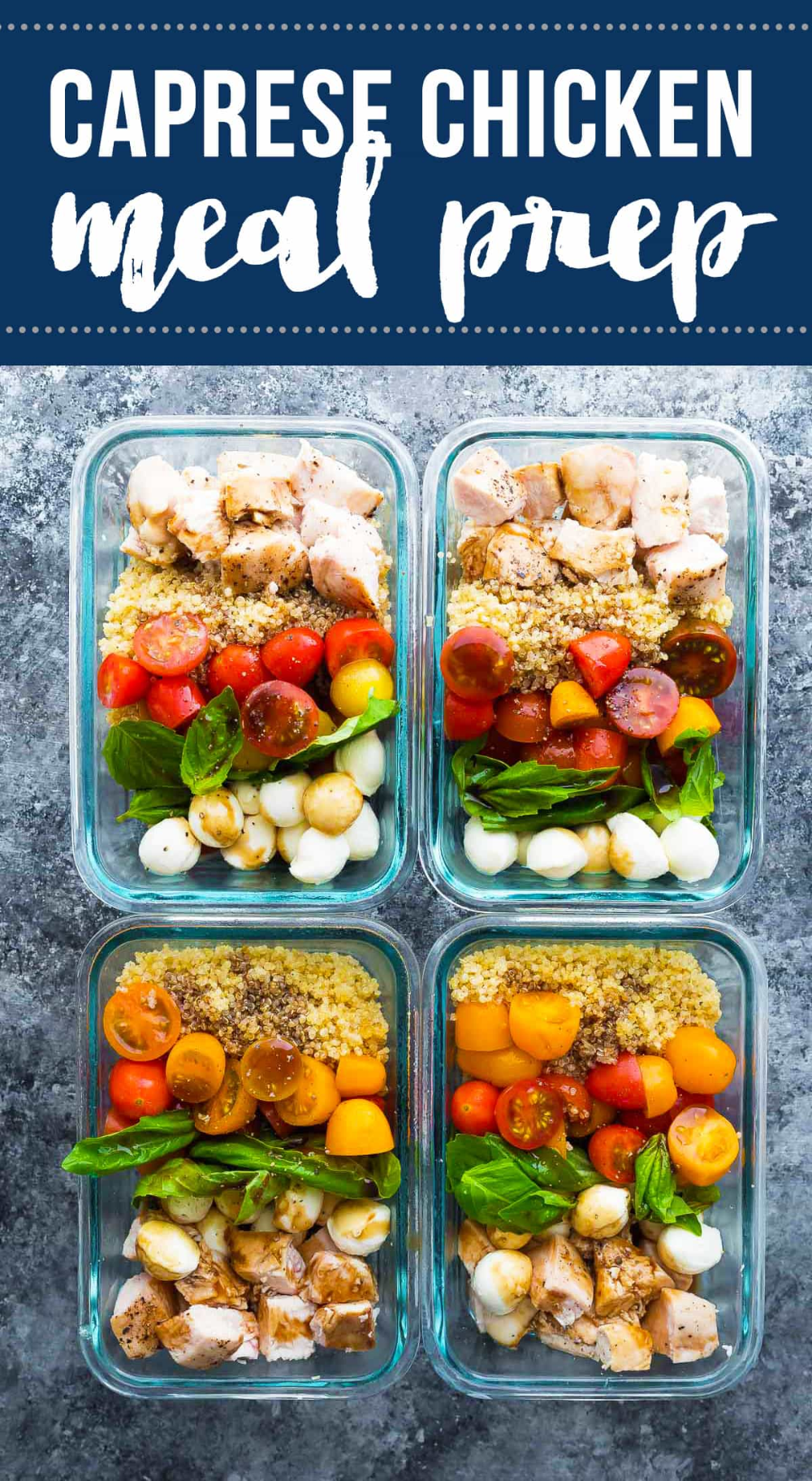 Caprese chicken salad meal prep bowls bring a dose of summer to your lunch. With baked chicken, fre