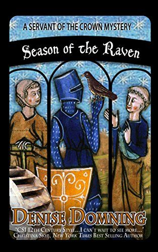 Season of the Raven (A Servant of the Crown Mystery Book 1) by [Domning, Denise]