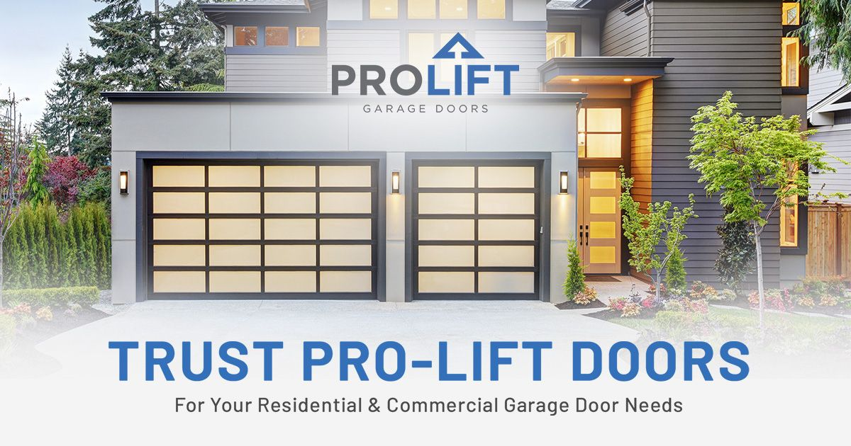 Prolift Doors Is The Team To Trust For Residential Commercial Garage Door Services From Maintenance Repa In 2020 Garage Door Design Garage Door Types Garage Decor