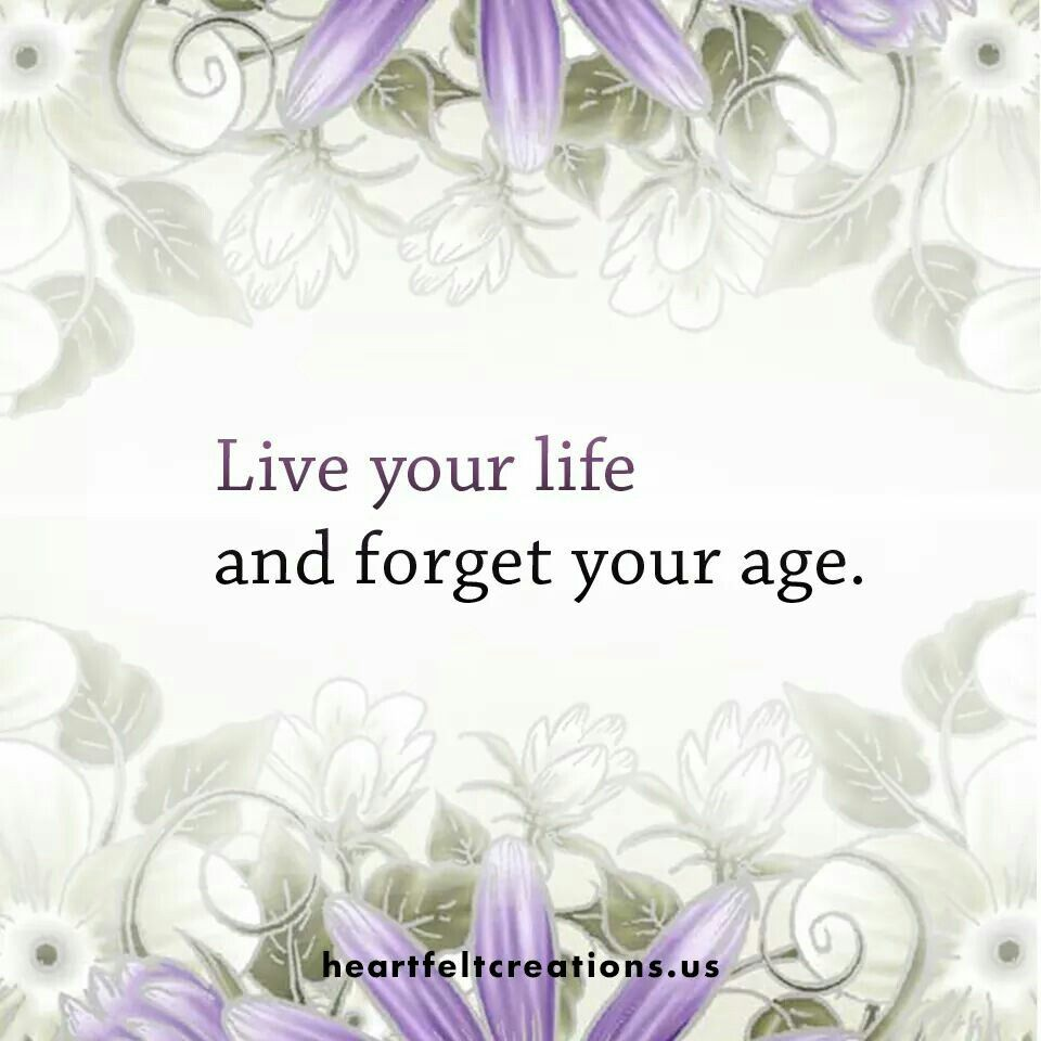 Forget your age
