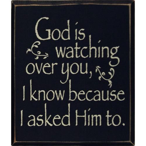 A Prayer for Him | 21 For God is closely watching you , and He weighs carefully ..