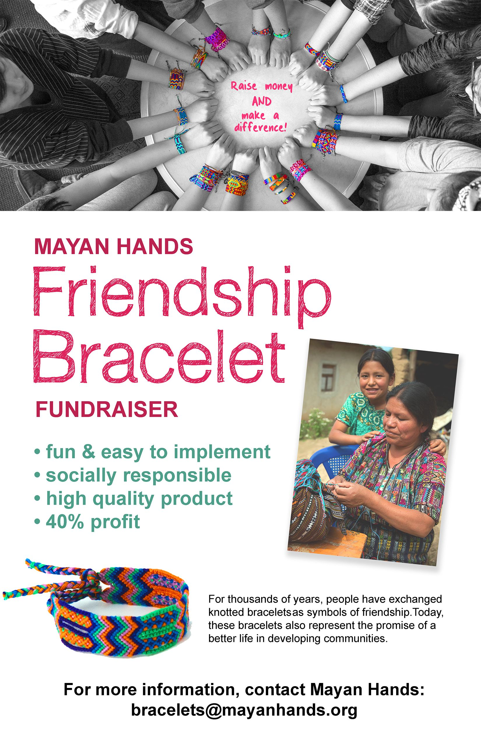 Mayan Hands Socially Responsible Fair Trade Friendship Bracelet Fundraising Program Provides Students The Opportunity To Learn