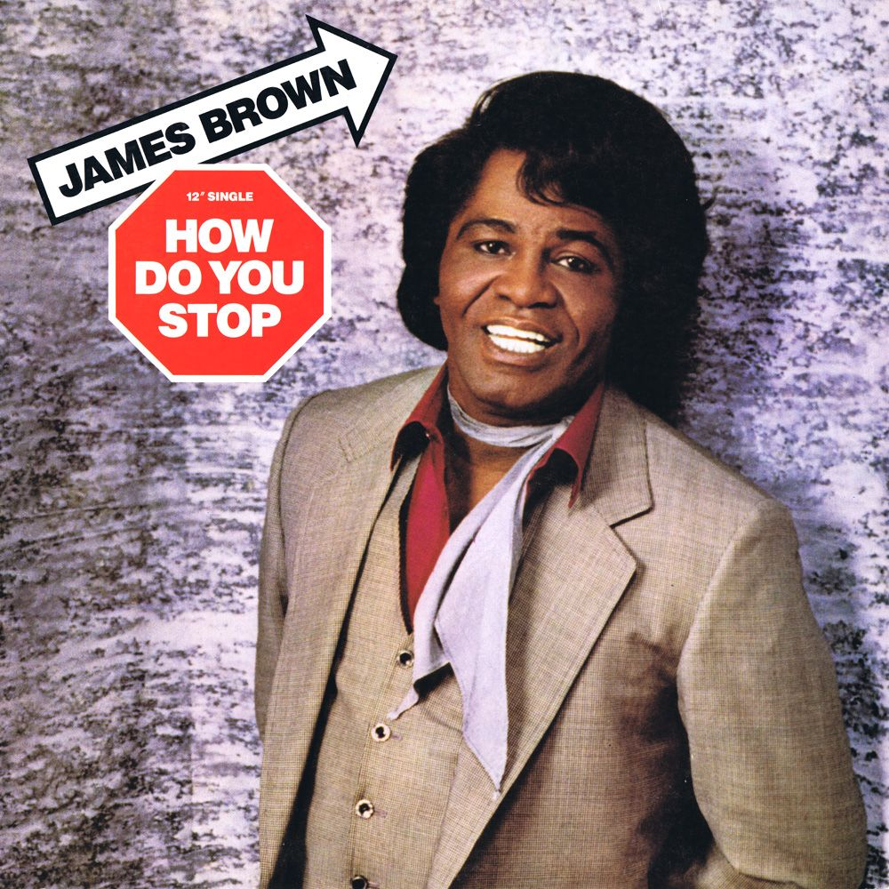 Cover James Brown - How Do You Stop
