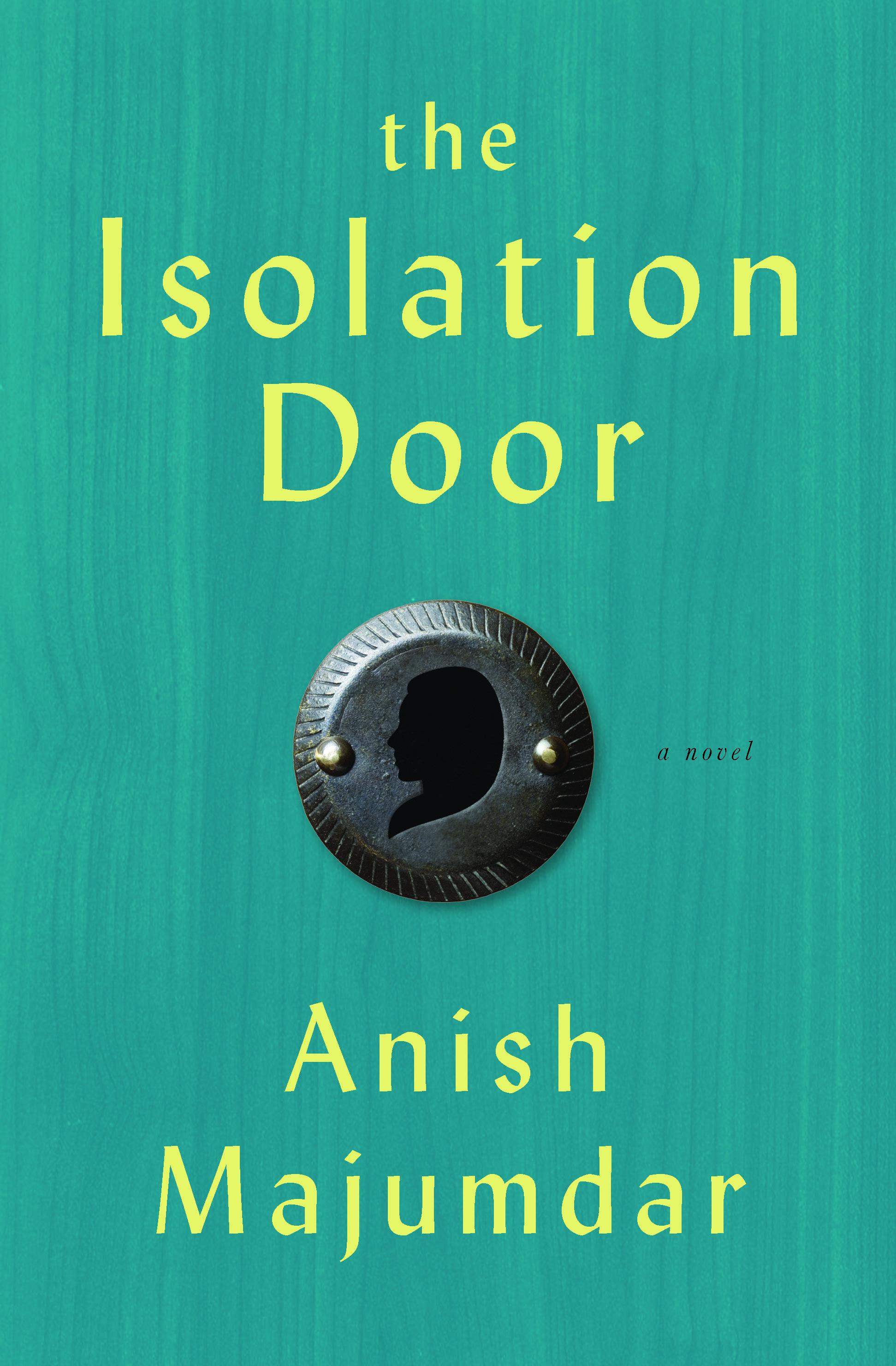 http://www.amazon.com/Isolation-Door-Novel-Anish-Majumdar-ebook/dp/B00I29CL8A/