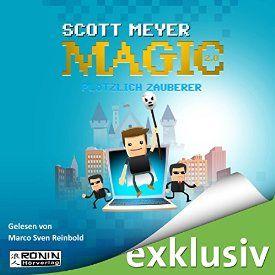 """Ein weiteres Hörbuch-Muss in meiner #AudibleApp: """"Plötzlich Zauberer"""" von Scott Meyer, gesprochen von…"""