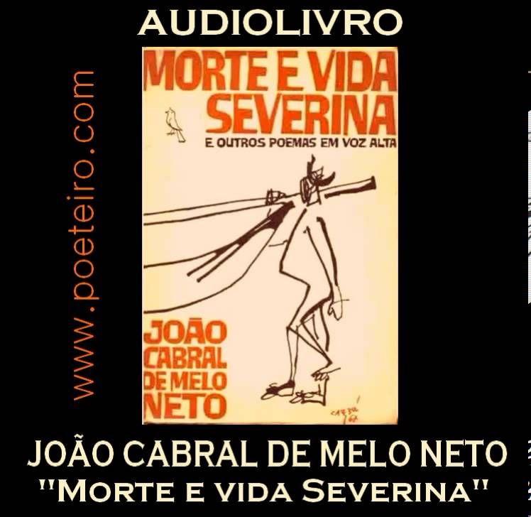 Audiolivro Morte E Vida Severina De Joao Cabral De Melo Neto