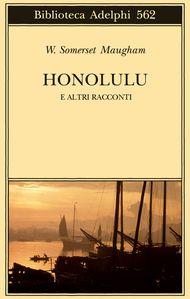 Adelphi - Honolulu - W. Somerset Maugham
