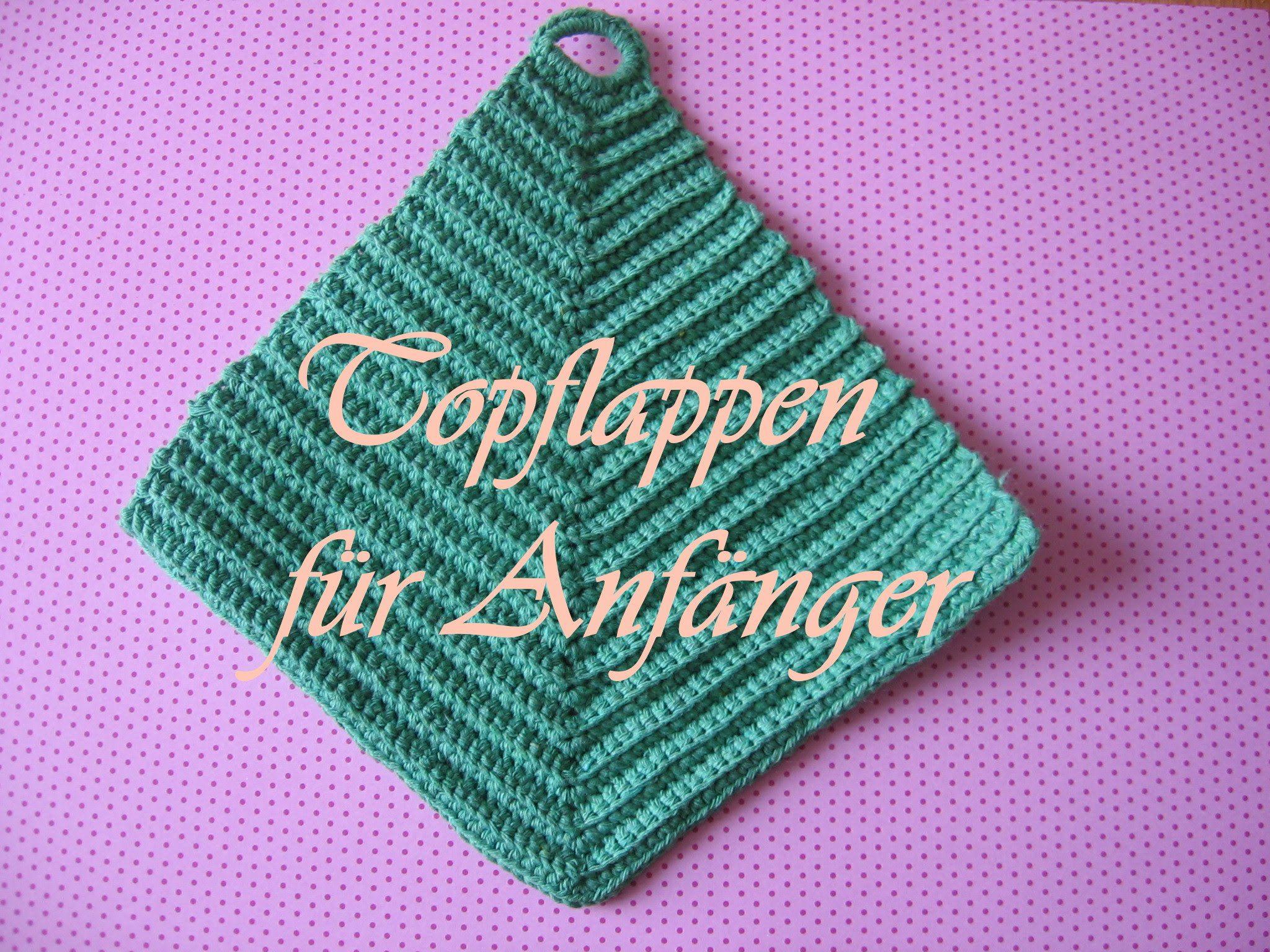 Topflappen - einfach - (Anleitung für Anfänger) | handarbeiten ... | {Topflappen 6}