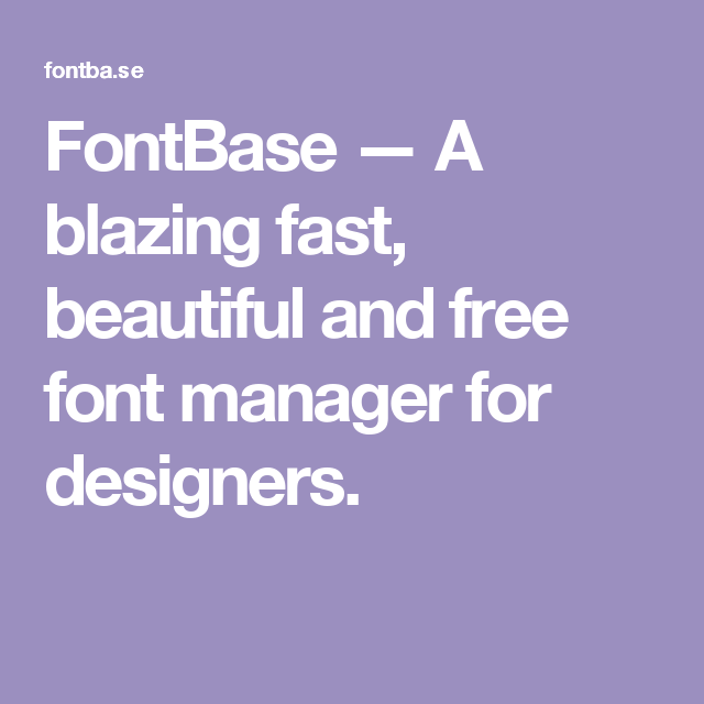 Fontbase A Blazing Fast Beautiful And Free Font Manager For