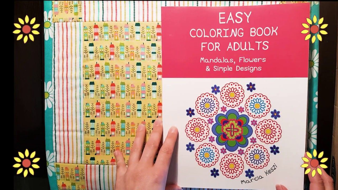 Easy Coloring Book For Adults Mandalas Flowers Simple Designs