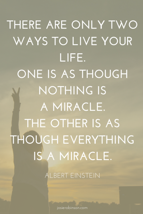 Einstein Miracle Quote : einstein, miracle, quote, Beautiful, Gratitude, Quotes, Images, Josie, Robinson, Quotes,, Miracle, Inspiration