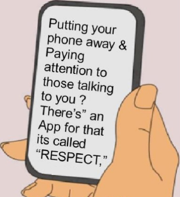 There's An App For That Called Respect INSPIRATIONAL Quotes Magnificent Cell Phone Quotes