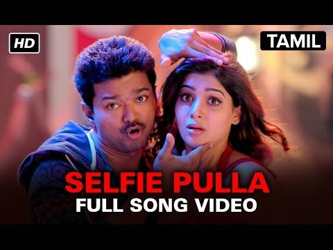 Check Out Selfie Pulla Official Full Video Song From The Film Kaththi Featuring Vijay Samantha Ruth Prabhu