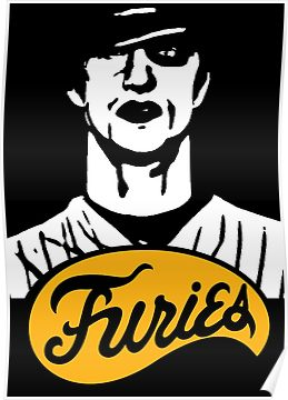 The Warriors Baseball Furies Poster The Warriors Baseball Furies Warrior Fury