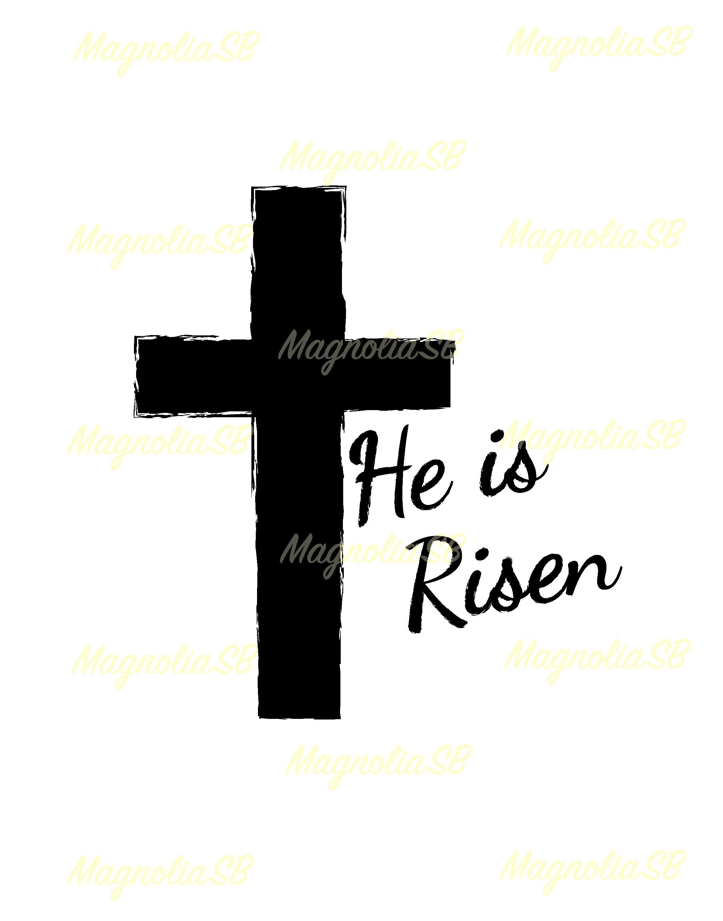 small resolution of he is risen svg he is risen dxf he is risen clipart cutting easter he is risen vector he is risen shape he is risen silhouette