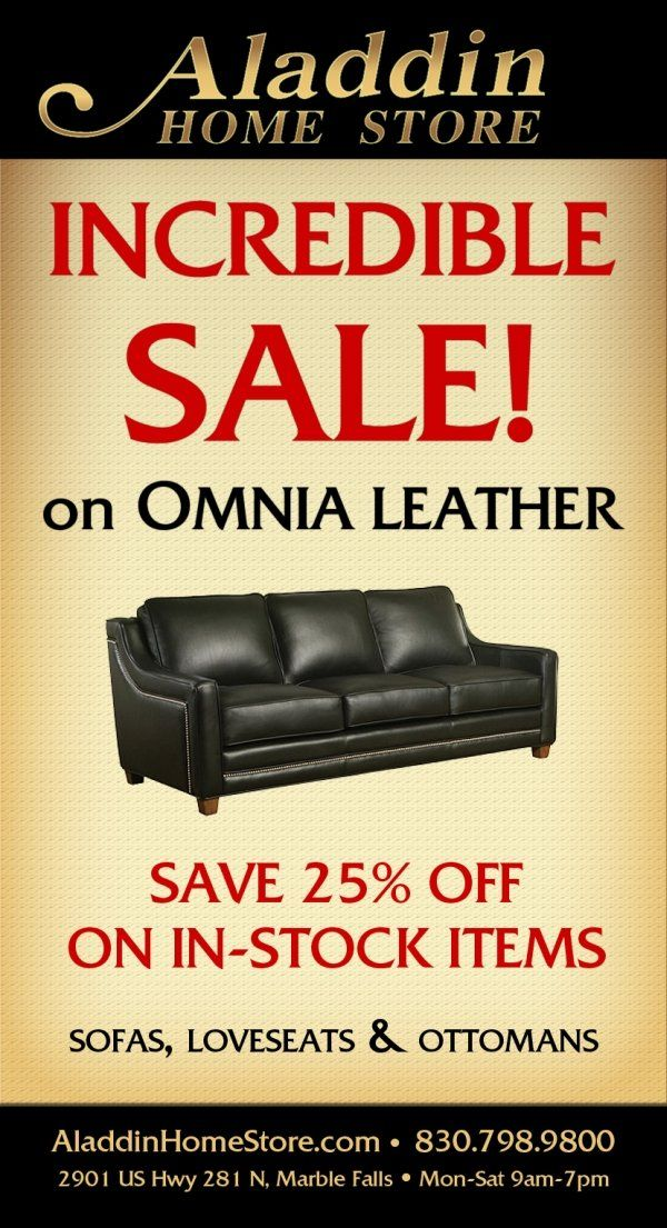 Major Sale On Omnia Leather Furniture   Aladdin Home Store   2901 Hwy 281 Marble  Falls