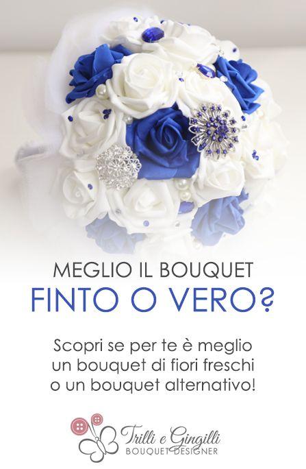 Bouquet Sposa Vero O Finto.Bouquet Fiori Finti O Veri Qual E Il Piu Adatto A Te Bouquet