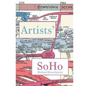 Artists SoHo: 49 Episodes of Intimate History