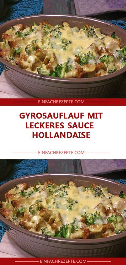 Photo of Gyrosauflauf mit leckeres Sauce Hollandaise