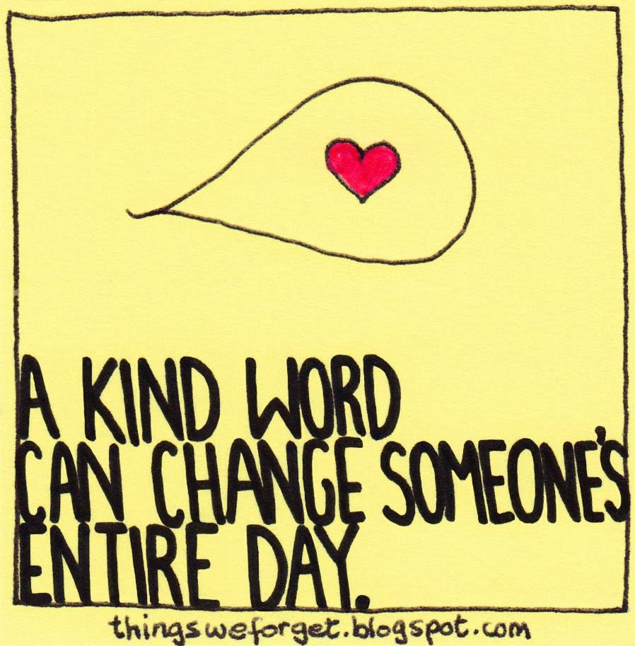 1123: A kind word can change someone's entire day.