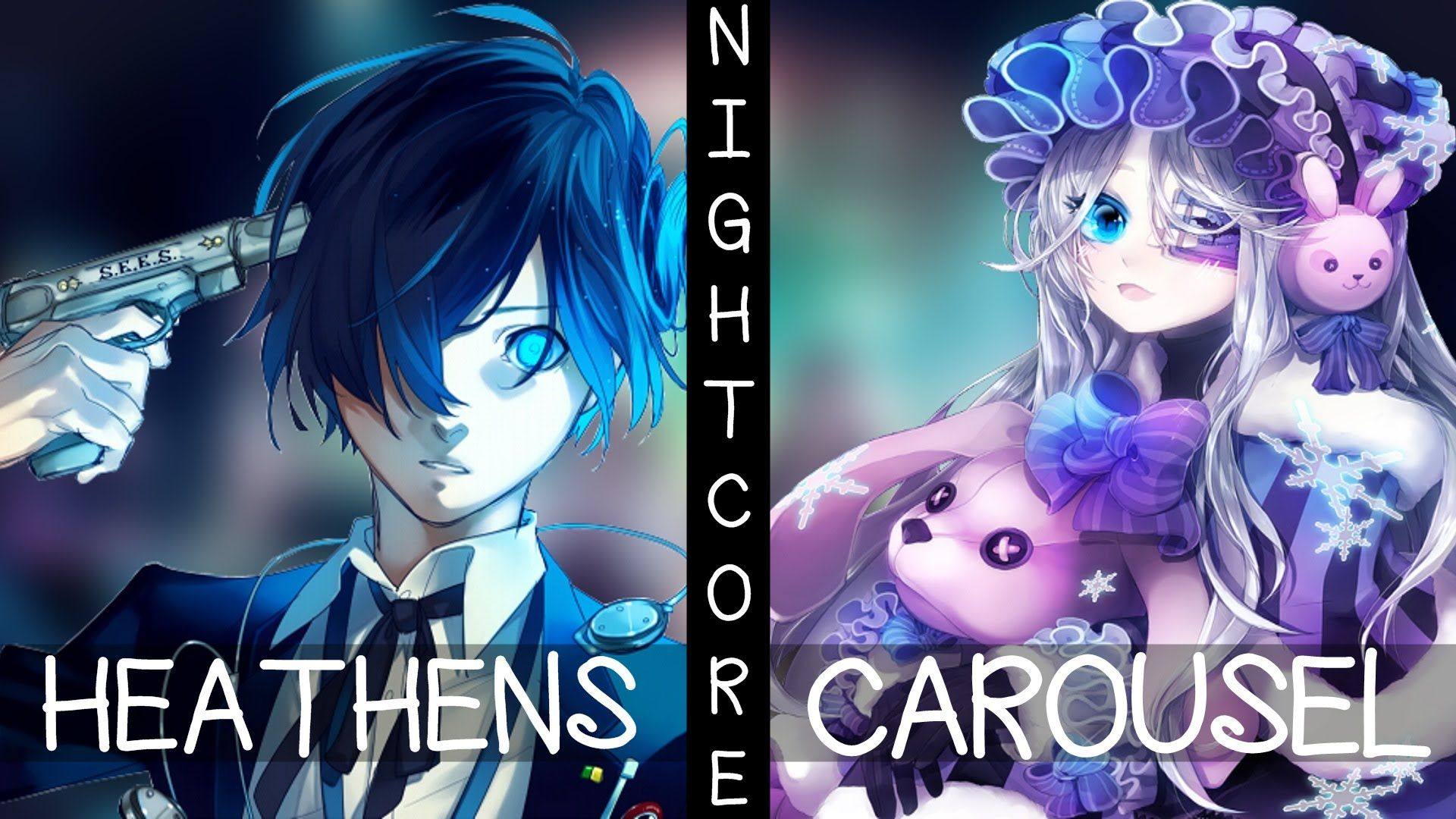 ♪ Nightcore - Heathens / Carousel (Switching Vocals) i am