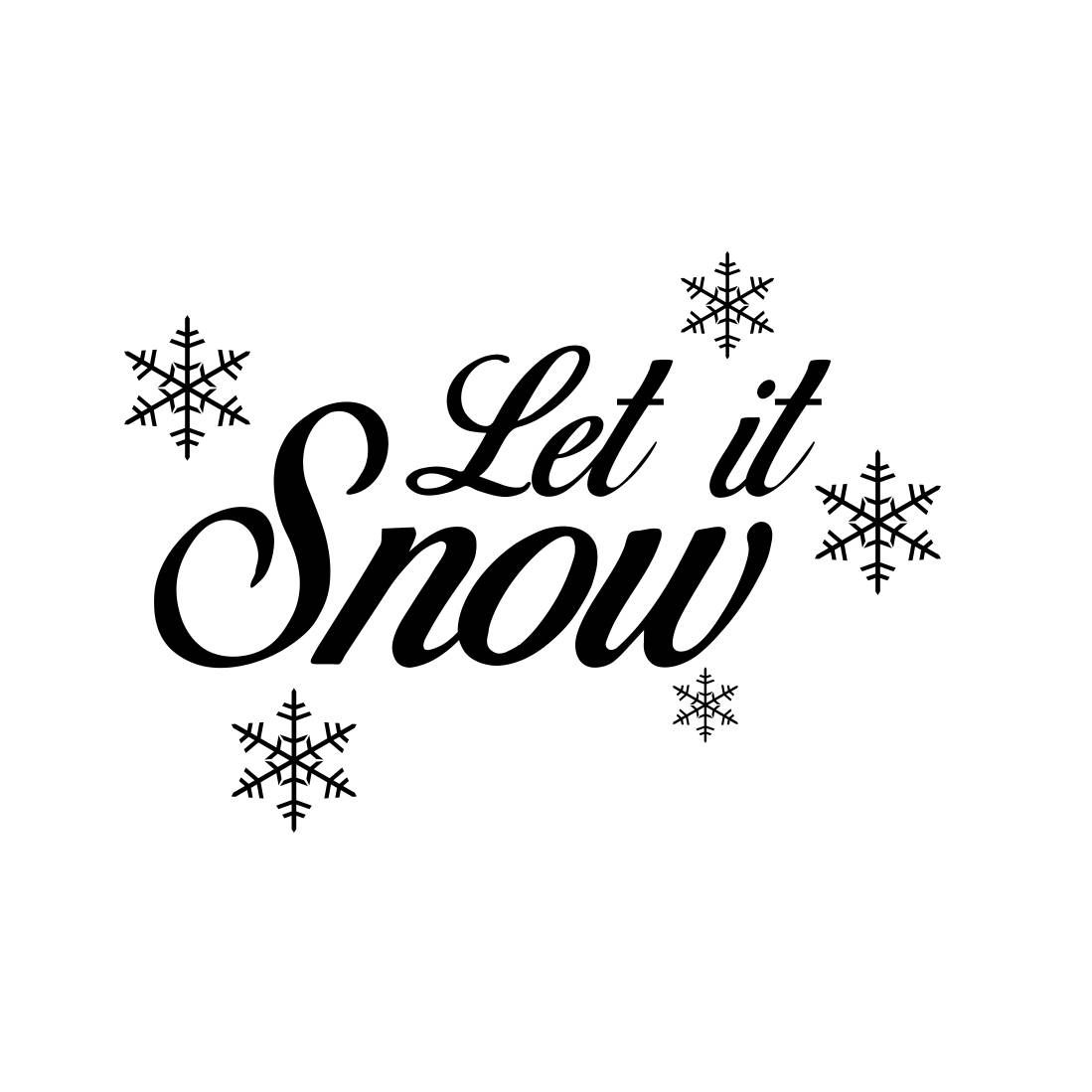 Let Is Snow Snowflakes Christmas Graphics Svg Dxf Eps Png Cdr Ai Pdf Vector Art Clipart Instant Download Digi Christmas Typography Christmas Graphics Lettering