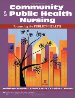 Community and public health nursing promoting the publics health community and public health nursing promoting the publics health 8th edition allender rector fandeluxe Images