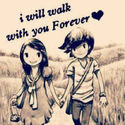 I Will Walk With You Forever Love Love Quotes Quotes Couple