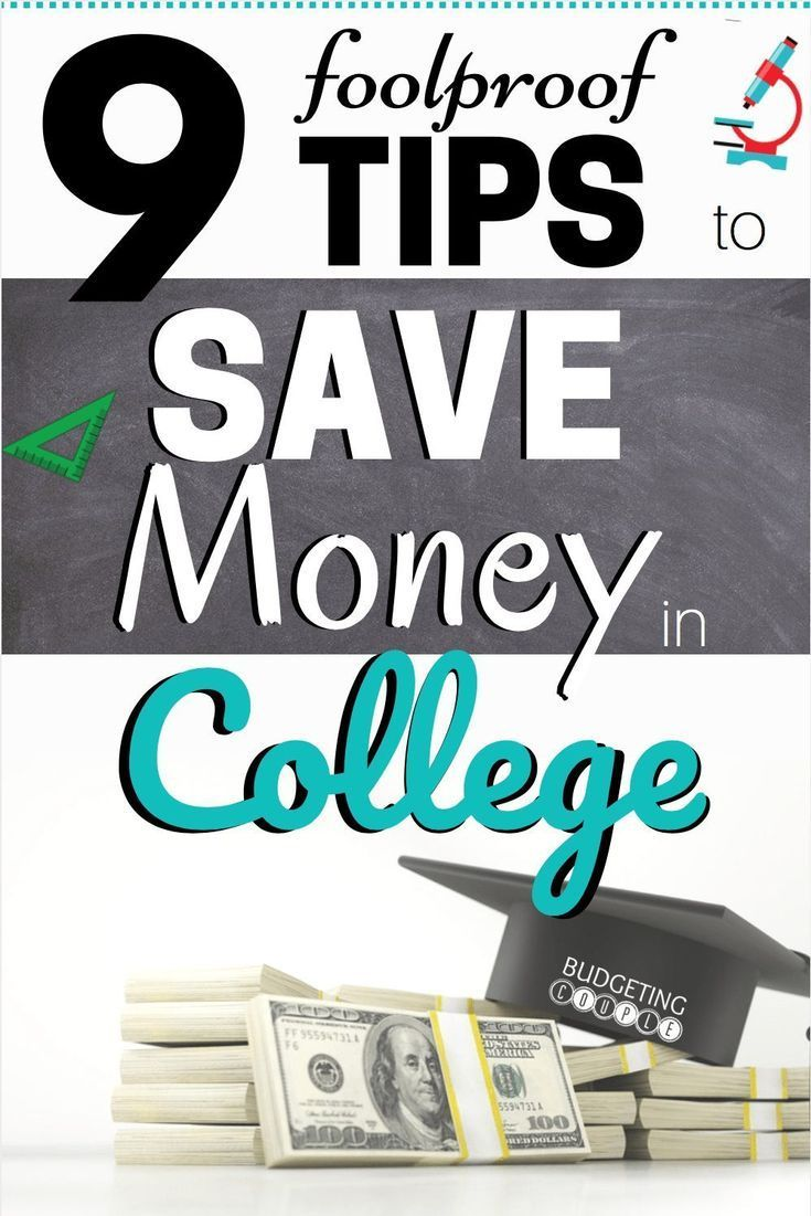 9 Foolproof Tips to Save Money in College