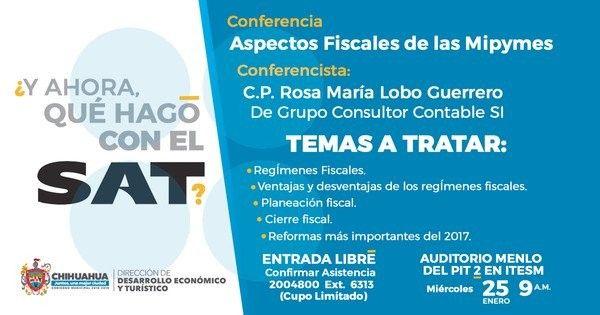 Invita Gobierno Municipal a Mipymes a la conferencia ¿Y ahora qué hago con el SAT? | El Puntero