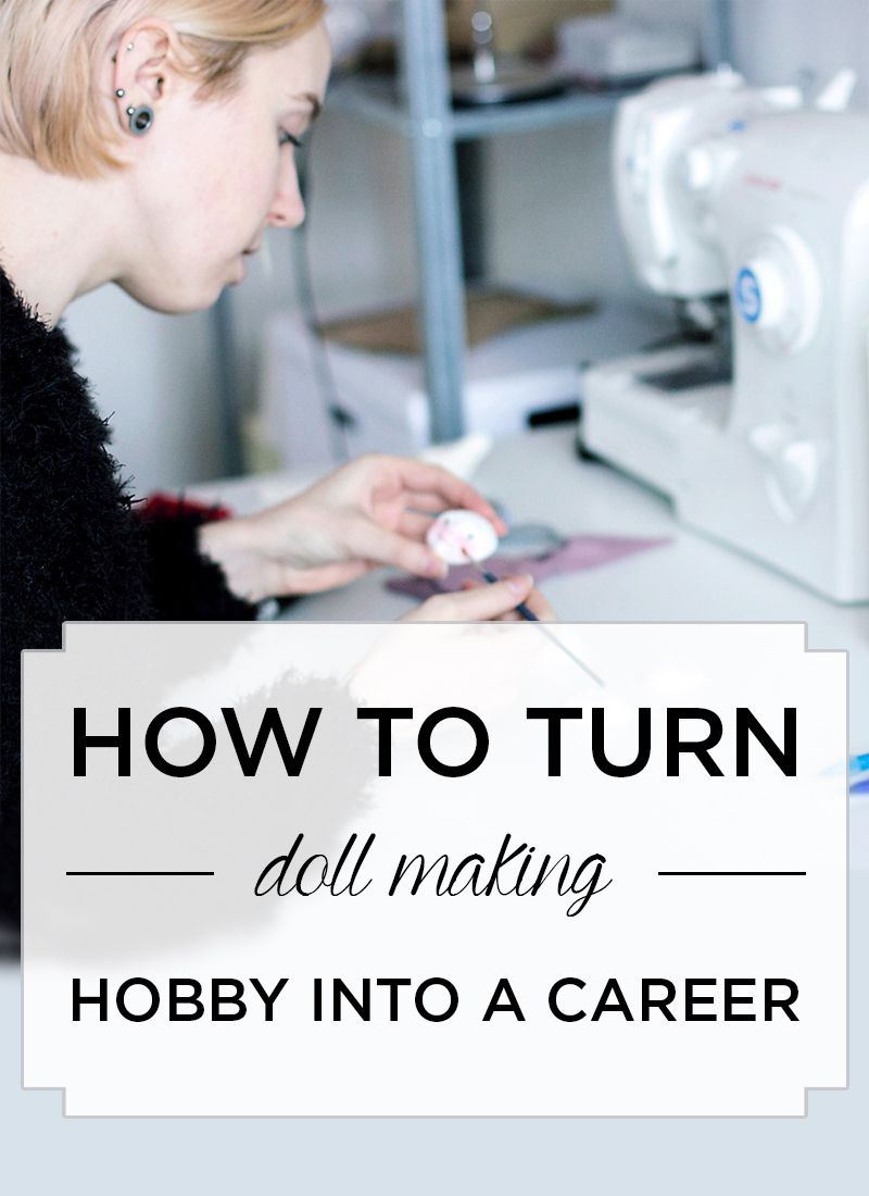 How to turn your doll making hobby into a career? #dollmaking