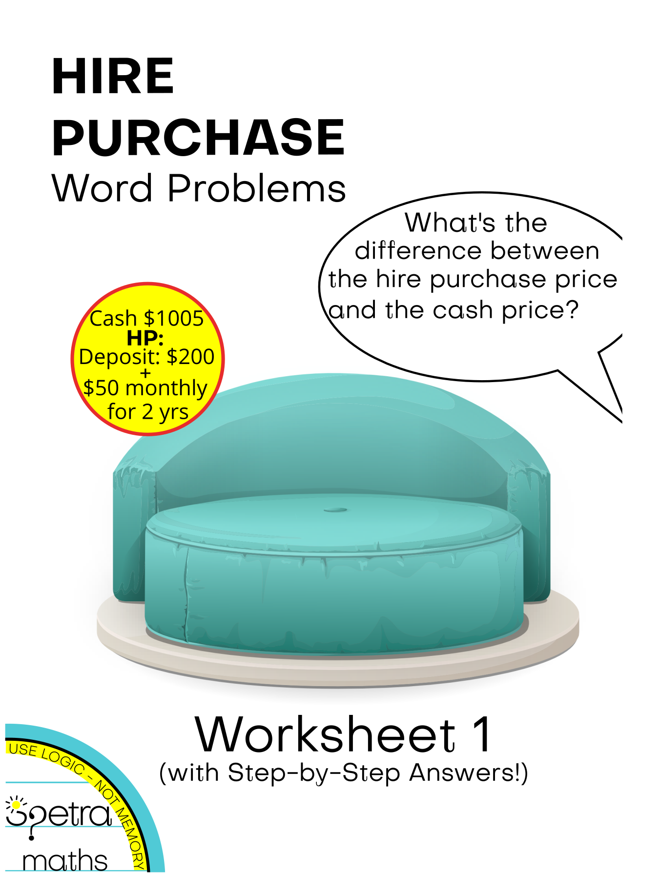 Hire Purchase Word Problems Worksheet 1 With Step By Step Answers Word Problems Word Problem Worksheets Hire Purchase [ 1793 x 1352 Pixel ]