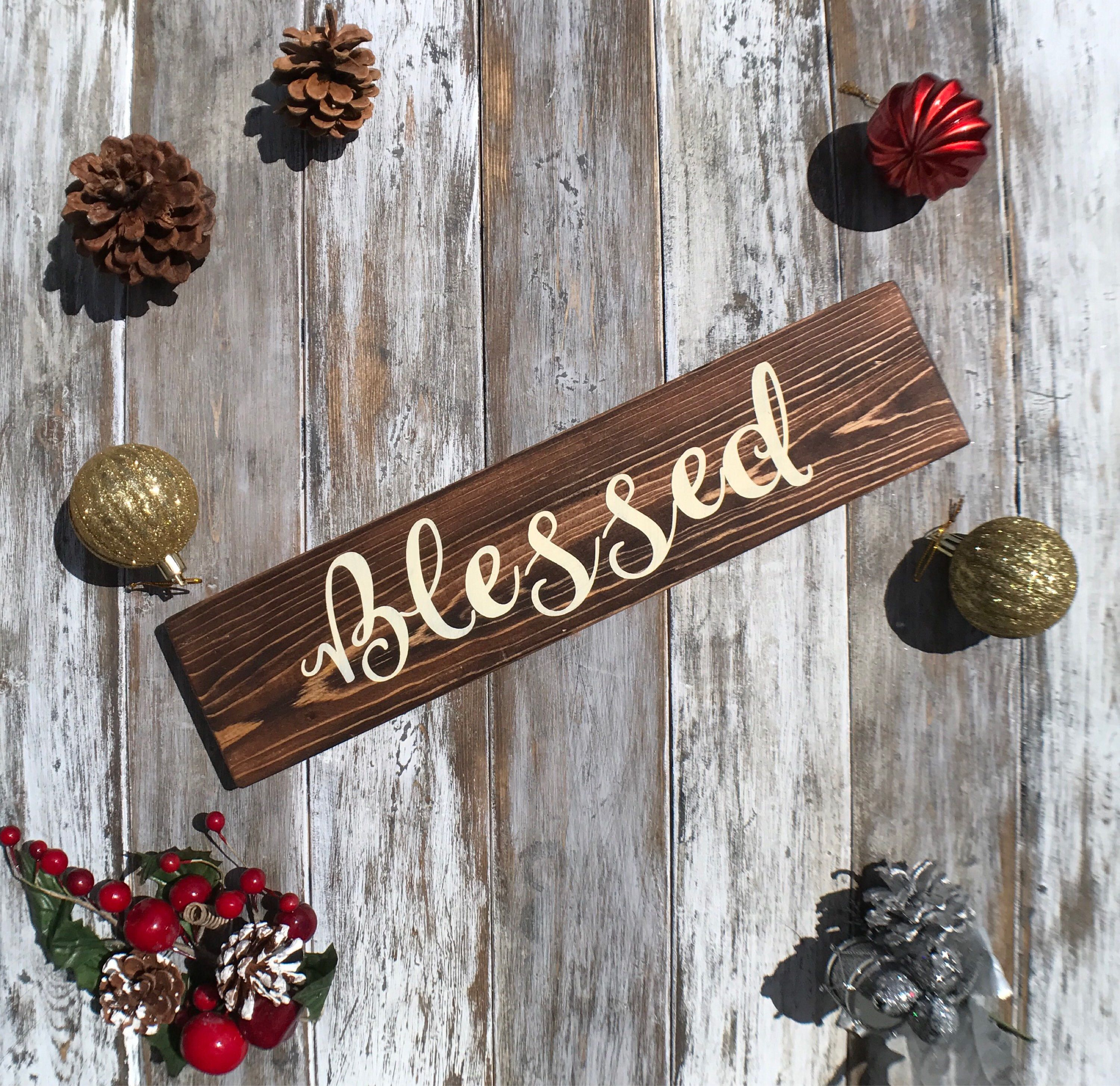 Blessed wood sign blessed wall decor holiday decor room decor