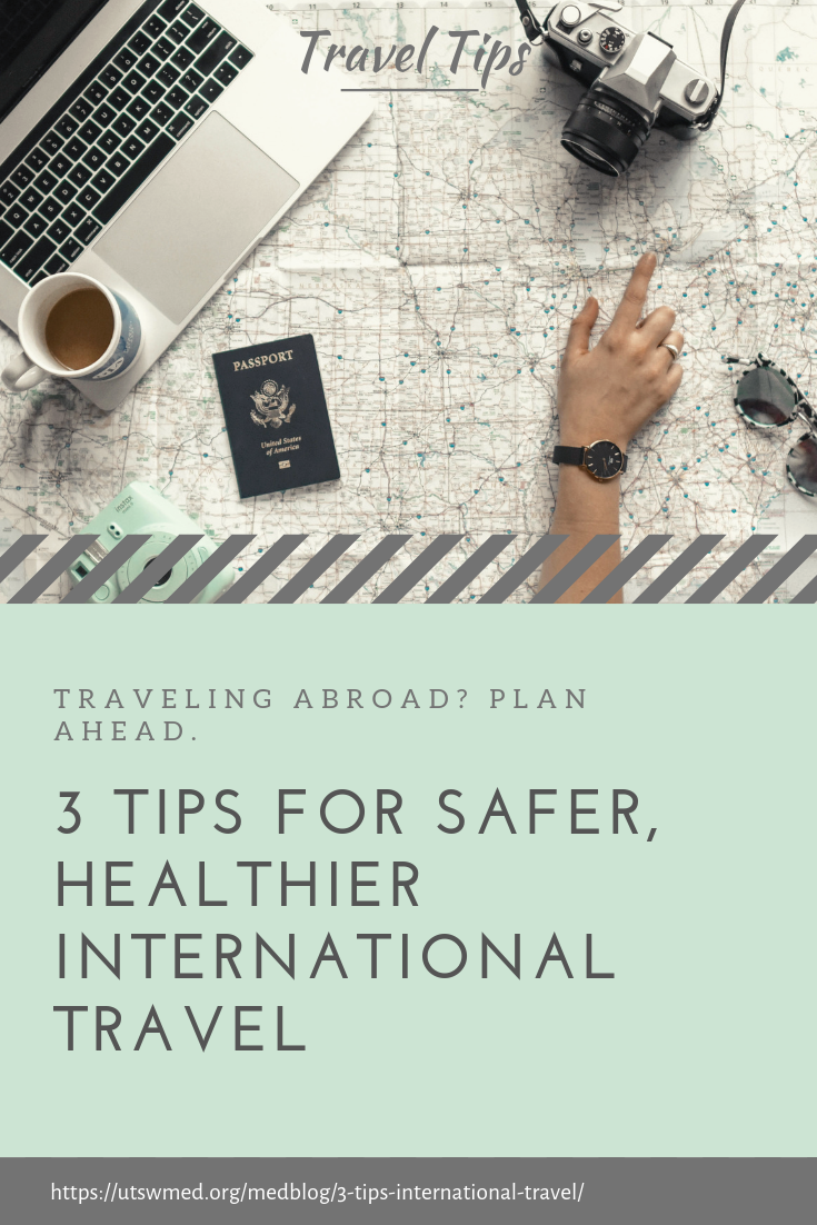 Are you planning a trip abroad Preparing for international travel ...