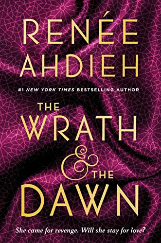 Pin By Ginger Li On Books To Read Wrath And The Dawn Renee Ahdieh Fantasy Romance Books