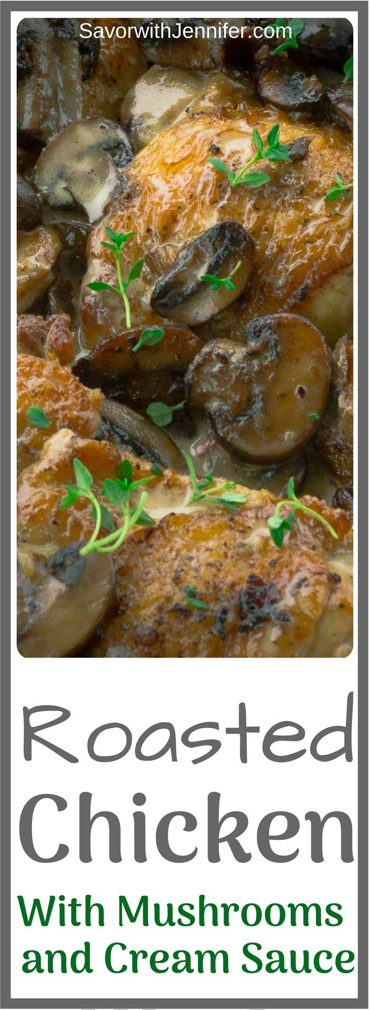 Crispy Roasted Chicken with Mushrooms and Cream Crispy Roasted Chicken with Mushrooms and Cream is a decadent meal flavored with caramelized, earthy mushrooms, white wine, thyme, garlic, and a cream sauce served around juicy, crispy-skinned chicken thighs.