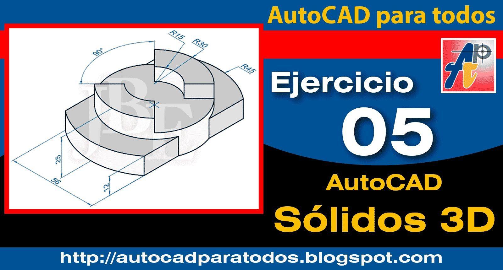 Ejercicio 05 - AutoCAD Sólidos 3D