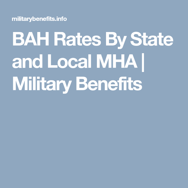 Bah Rates By State And Local Mha Military Benefits Real Estate