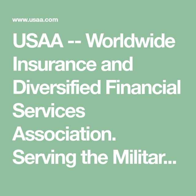 Usaa Worldwide Insurance And Diversified Financial Services