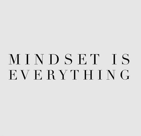Citation : Mindset is everything