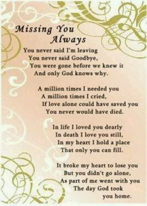 I Love You Mommy Not A Day Goes By Where I Dont Think Of You God