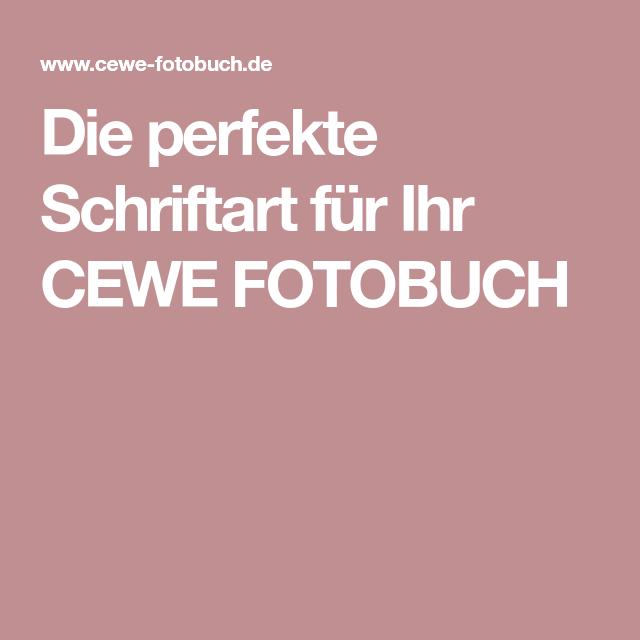 Die Perfekte Schriftart Für Ihr Cewe Fotobuch Fotobuch